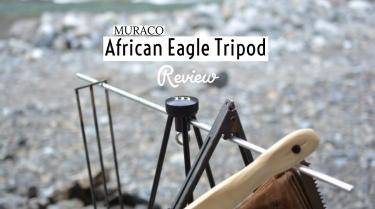 (ムラコ)MURACO AFRICAN EAGLE TRIPOD muraco-014 レビュー。焚き火のツールラックとして。